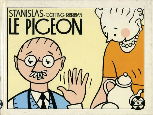 le pigeon 1988 jean claude g tting illustration. Black Bedroom Furniture Sets. Home Design Ideas
